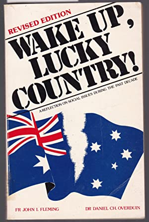 Wake Up Lucky Country - A Reflection on Social Issues During the Past Decade