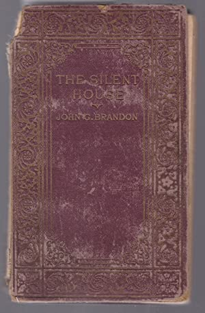 The Slient House - The Book of the Play By John G. Brandon and George Pickett