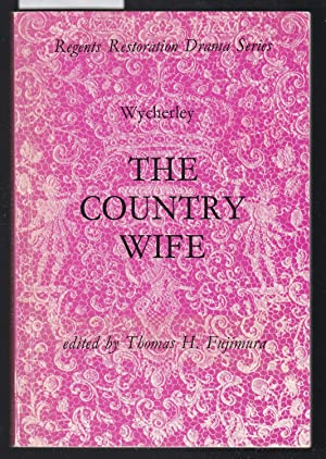 The Country Wife - Regents Restoration Drama Series