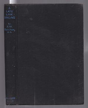 A Late Lark Singing: Boreham, F. W.