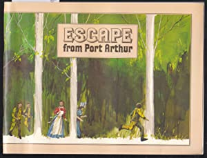 Escape from Port Arthur - An Adventure Story in Three Scenes