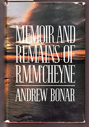 Memoir and Remains of R. M. M'Cheyne