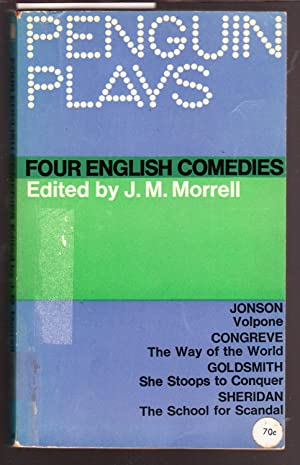 Four English Comedies - Penguin Plays - Volpone, The Way of the World, She Stoops to Conquer, The...
