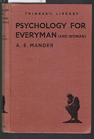 Psychology for Everyman [ and Woman ] - The Thinkers Library No.48