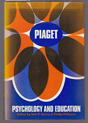Piaget, Psychology and Education - Papers in Honour of Jean Piaget