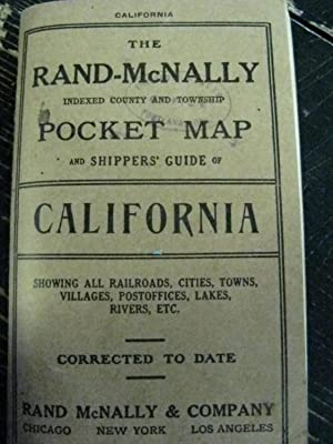 The Rand-McNally Indexed County and Railroad Pocket Map and Shippers' Guide of California: ...