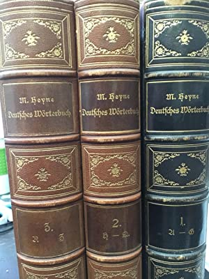 Deutsches Wörterbuch Volumes I, II, III: Heyne, Moriz