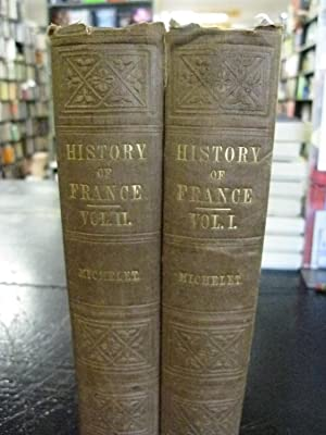 The History of France (Two Volumes): M. Michelet
