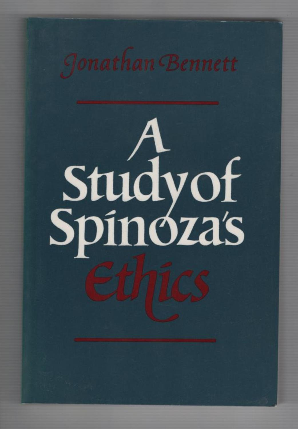 A Study of Spinozas Ethics