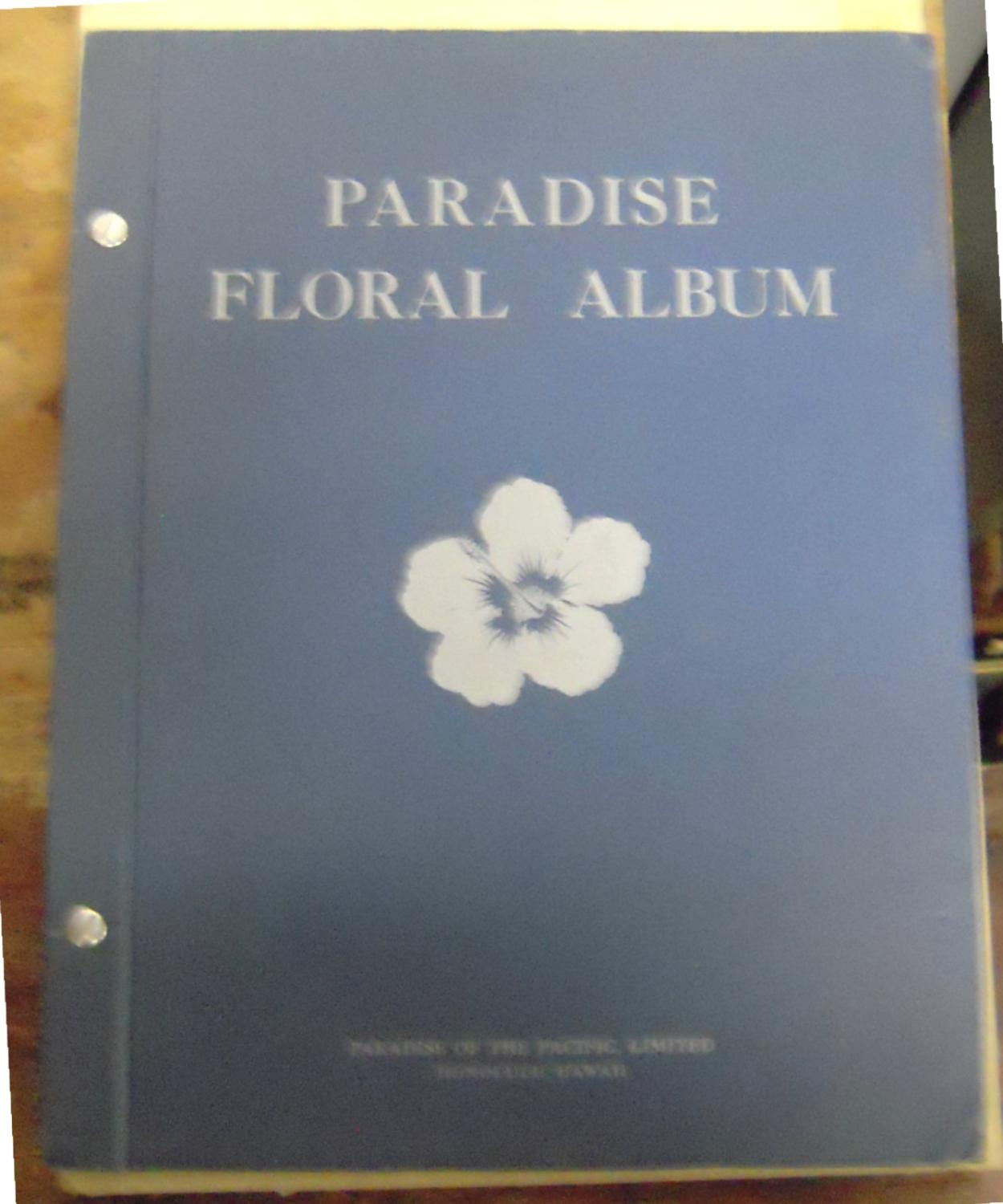 Paradise Floral Album Paradise of the Pacific, Ltd. Very Good Hardcover