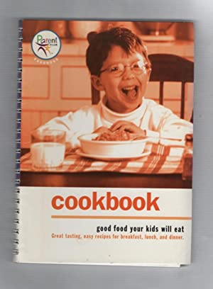 Cookbook : Good Food Your Kids Will Eat
