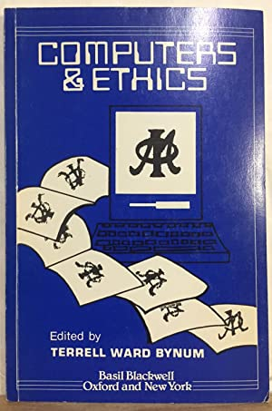 Metaphilosophy Volume 16 Number 4 October 1985 : Computers and Ethics