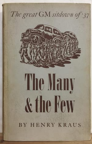 The Many & the Few: A Chronicle of the Dynamic Auto Workers