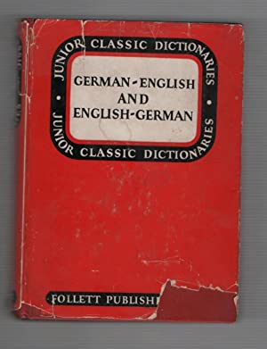 Junior Classic German Dictionary: German-English and English-German: Wessely, J. E.