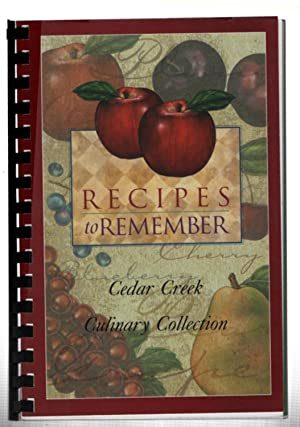 Recipes to Remember: Cedar Creek Culinary Collection