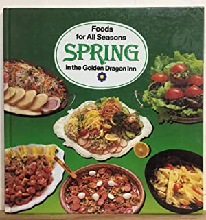Foods for All Seasons: Spring in the Golden Dragon Inn