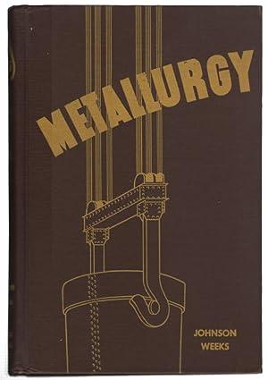 Metallurgy: Johnson, Carl G.;