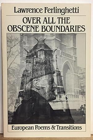 Over All the Obscene Boundaries: European Poems: Ferlinghetti, Lawrence