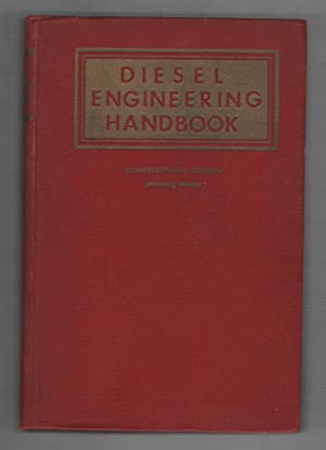 Diesel Engineering Handbook: Comprehensive Edition Including Marine: Anderson, Wayne (illustrator)