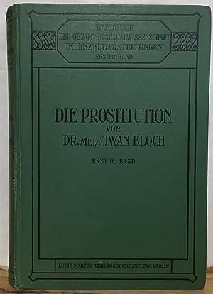 Die Prostitution Erster Band (The Prostitution, Volume: Bloch, Iwan
