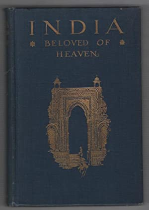 India: Beloved of Heaven: Brenton, Thoburn Bradley