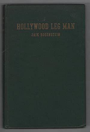 Hollywood Leg Man: Rosenstein, Jaik