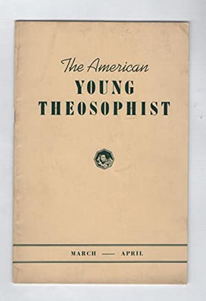 The American Young Theosophist: Volume II /number 4 March-April 1943