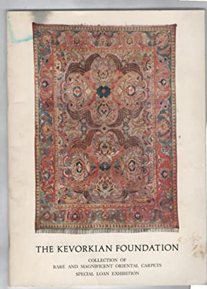 The Kevorkian foundation: Collection of Rare and: Dimand, Maurice S.