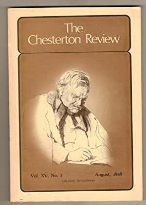 The Chesterton Review Volume XV, No. 3. August 1989