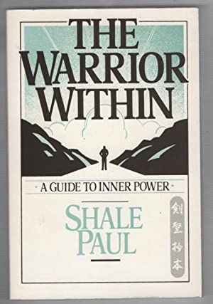 The Warrior Within: A Guide to Inner Power