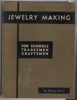 Jewelry Making: For Schools Tradesmen Craftsmen: Bovin, Murray