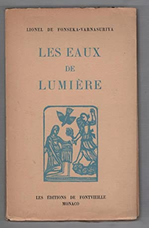 Les Eaux De Lumiere; Dialogue Entre Un Oriental Et Un Occidental