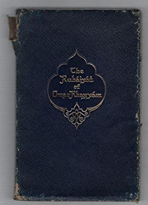 Rubáiyát of Omar Khayyám done into English: Khayyam, Omar; fitzgerald,