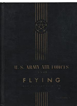 Flying and Popular Aviation: Special U. S. Army Air Forces Issue, September 1941, XXIX Number 3