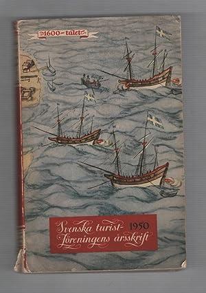Svenska Turistforeningens Årsskrift 1950: Svenska Turistföreningen
