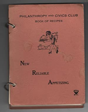 Philanthropy and Civics Club Book of Recipes - New - Reliable - Appetizing