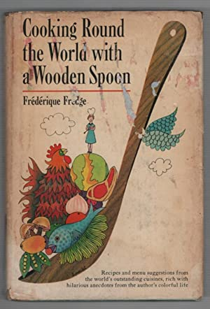 Cooking Round the World with a Wooden Spoon