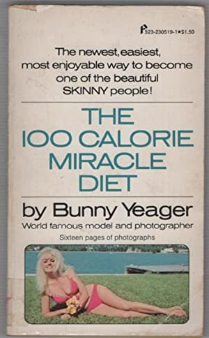 The 100 Calorie Miracle Diet