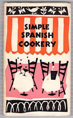 Simple Spanish Cookery