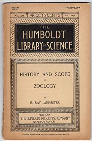History and Scope of Zoology (The Humboldt: Lankester, E. Ray