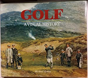Golf: A Visual History