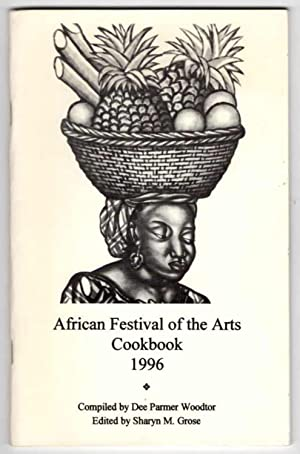 African Festival of the Arts Cookbook 1996