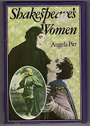 Shakespeare's Women: Pitt, Angela