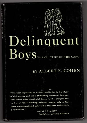 Delinquent Boys: The Culture of the Gang