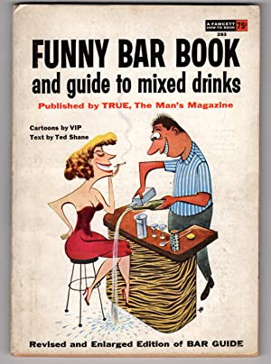 Funny Bar Book and Guide to Mixed Drinks: Fawcet How-To Book 283