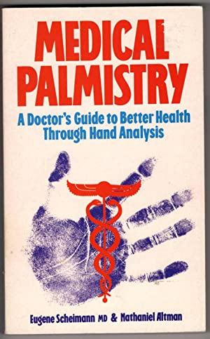 Medical Palmistry: A Doctor's Guide to Better Health Through Hand Analysis