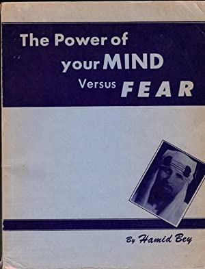 The Power of Your Mind Versus Fear