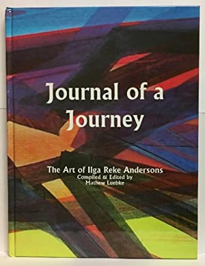 Journal of a Journey: The Art of Ilga Reke Andersons