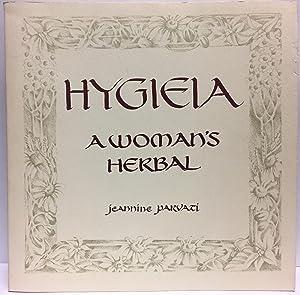 Hygieia: A Woman's Herbal: Parvati Baker, Jeannine