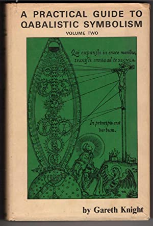 A Practical Guide to Qabalistic Symbolism, Volume: Knight, Gareth